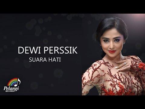 Dangdut - Dewi Perssik - Suara Hati (Official Lyric Video)