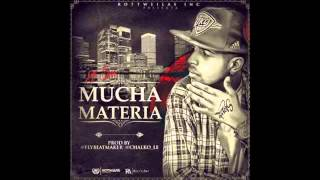El Sica - Mucha Materia  (Prod By Chalko & Fly) 2014