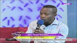 MY TESTIMONY::Kenyan muscian Burton King on live on Tukuza Show