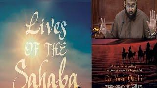 Lives of Sahaba 40 - AbdurRahman Ibn Awf (Ashara Mubashara) - Yasir Qadhi
