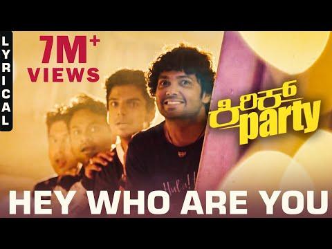 Hey Who Are You - Lyric Video   Kirik Party   Rakshit Shetty   Bharath B J   B. Ajaneesh Loknath