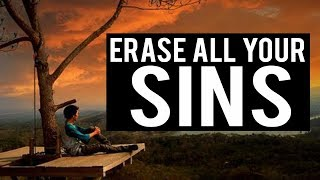 ERASE ALL YOUR SINS THIS RAMADAN