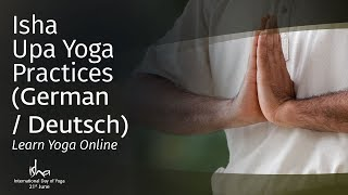 Isha Upa Yoga Practices (German / Deutsch): Learn Yoga Online