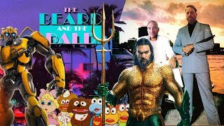 The Beard & The Bald - Best of Movies & TV 2018, Bumblebee, 2019 Preview and More!
