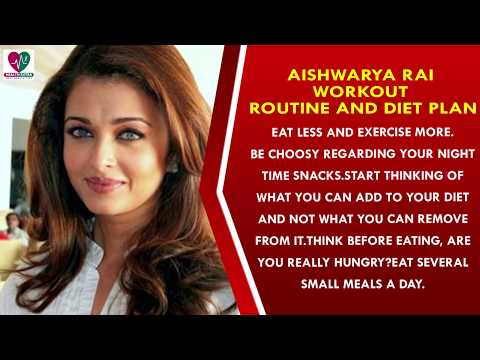 Aishwarya Rai Workout Routine and Diet Plan || Womens Health Tips - Health Sutra