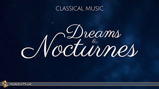 Dreams and Nocturnes   Classical Music