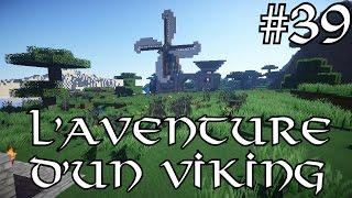 L'aventure d'un Viking 39 - Pfiou un épisode bien galère !!! - royleviking