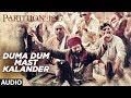 Duma Dum Mast Kalander Full Audio Song Partition 1947 Huma Qureshi Om Puri mp3