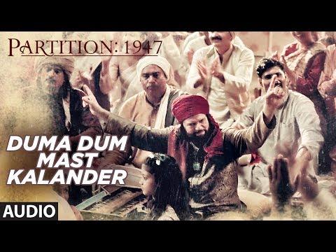 Duma Dum Mast Kalander Full Audio Song | Partition 1947 | Huma Qureshi, Om Puri
