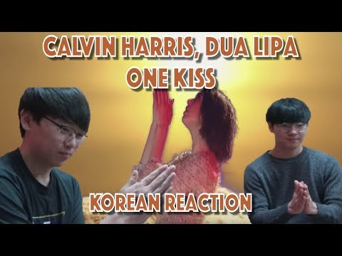 (Totally Genuine) Reaction by KOREANS One Kiss - Dua Lipa, Calvin Harris