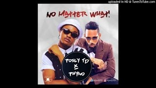 Phyno, Posly TD - No Matter What