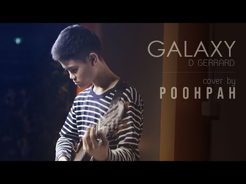 D GERRARD - GALAXY ft. Kob The X Factor 【Official Video】 Cover by - POOHPAH