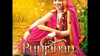 PUNJABAN   PRABH SANDHU   OFFICIAL FULL VIDEO   NAAD PRODUCTION 2015