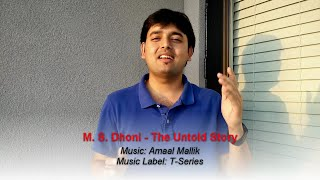 Beats and Beyond: Music Review | M. S. Dhoni - The Untold Story | Amaal Mallik
