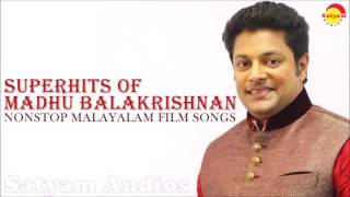 Superhits of Madhu Balakrishnan | Nonstop Malayalam Film Songs