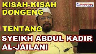 MAULANA ASRI   Kisah-kisah Dongeng Tentang Syeikh Abdul Kadir Jailani