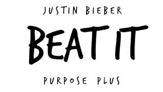 Justin Bieber ft. Skrillex - Beat It (Purpose Plus)