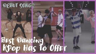 Best Dancing KPop Has To Offer | Debut Songs