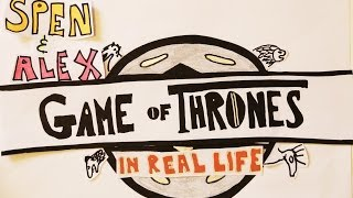 Game Of Thrones In Real Life