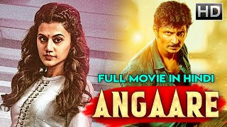 ANGAARE (2020) | New Released Full Hindi Dubbed Movie | South Indian Blockbuster Movie | Taapsee