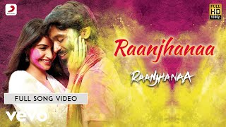 Raanjhanaa - Title Song   Sonam Kapoor   Dhanush