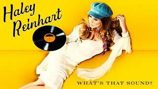 Haley Reinhart - Somewhere In Between  (Audio)