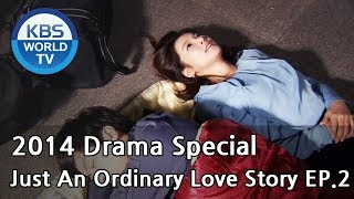 Just An Ordinary Love Story | 보통의 연애 - Ep.2 (Drama Special / 2014.04.29)