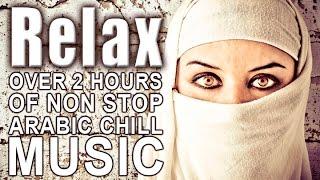 Relaxing Arabic Chill Music | Non Stop | Full Album