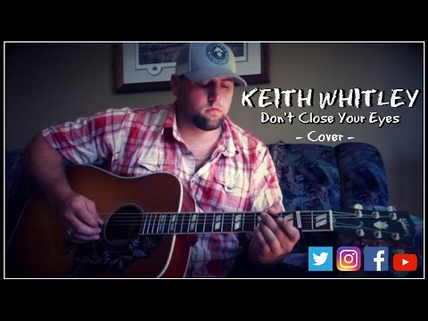 KEITH WHITLEY - DON'T CLOSE YOUR EYES cover by Stephen Gillingham