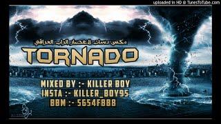 TORNADO - [ مكس دسات ] - IRAQ ConnectioN - تورنيدو - #اعصار_الراب_العراقي