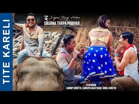 Xxx Mp4 TITE KARELI Video Song Srijana Thapa Pariyar Feat Sandip Chhetri New Nepali Pop Song 2017 3gp Sex