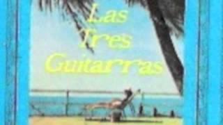 """Las Tres Guitarras  """"Ave De Paso"""""""