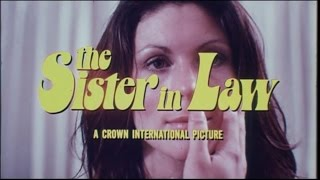 THE SISTER-IN-LAW - (1974) Trailer
