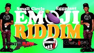 Small Circle - Eggplant (Emoji Riddim) Vincy Soca 2018
