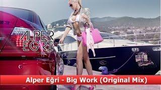Alper Eğri - Big Work
