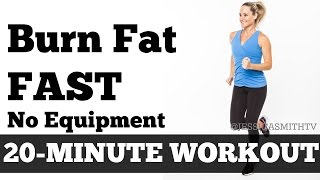 Burn Fat Fast: 20-Minute Full Body Workout At Home to Lose Weight No Equipment