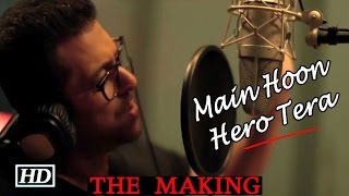 Making of Main Hoon Hero Tera Song by Salman Khan