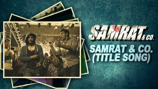 Samrat & Co. (Audio) | Title Song by Benny Dayal | Rajeev Khandelwal