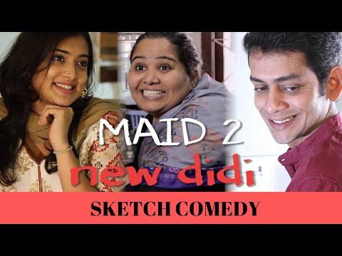 #SanjaySketch: Maid 2 | NEW DIDI