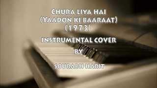 Chura Liya Hai (Yaadon Ki Baaraat) Instrumental Cover by Sourabh Harit |Lyrical Video|1080p Full HD