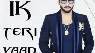 Ik teri yaad  full song  bilal saeed  