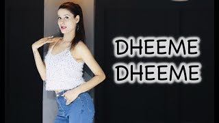 DHEEME DHEEME | Tony Kakkar | Kanishka Talent Hub Dance Video