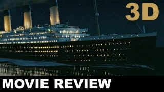 Titanic 3D Movie Review: Beyond The Trailer