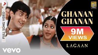Ghanan Ghanan - Lagaan | Aamir Khan | A.R. Rahman