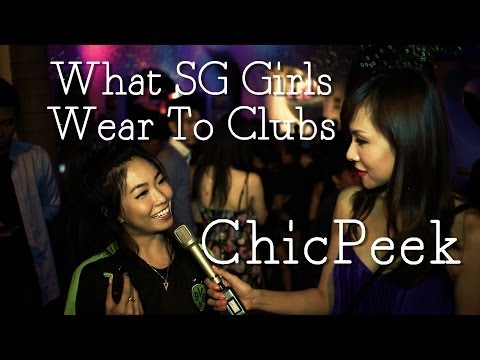 What Singapore Girls Wear to Clubs: Zouk Edition | ChicPeek Ep 50