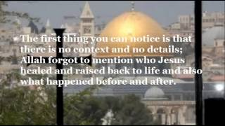 Jesus of the Bible or Isa of the Quran? A short comparison