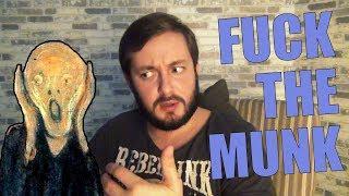 F*CK THE MUNK - КАК ЧУВСТОВАТЬ ИСКУССТВО?