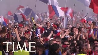Fans Celebrate After France Won World Cup Final 2018 | TIME