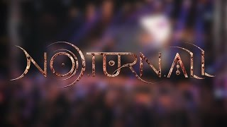 Noturnall - First Night Live