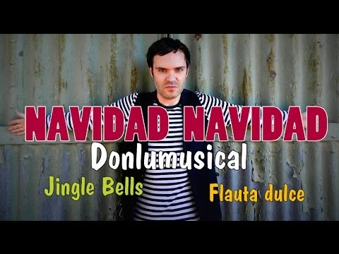 NAVIDAD NAVIDAD Jingle bells FLAUTA DULCE NOTAS RECORDER NOTES
